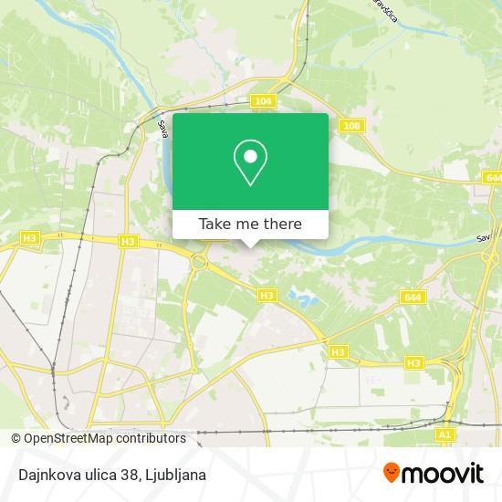 Dajnkova ulica 38 map