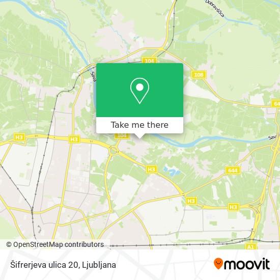 Šifrerjeva ulica 20 map