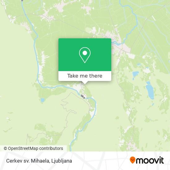 Cerkev sv. Mihaela map