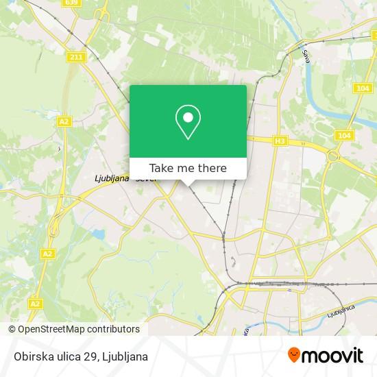 Obirska ulica 29 map