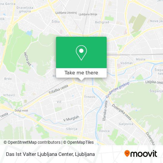 Das Ist Valter Ljubljana Center map