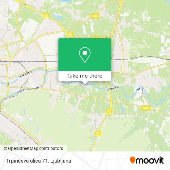 Trpinčeva ulica 71 map