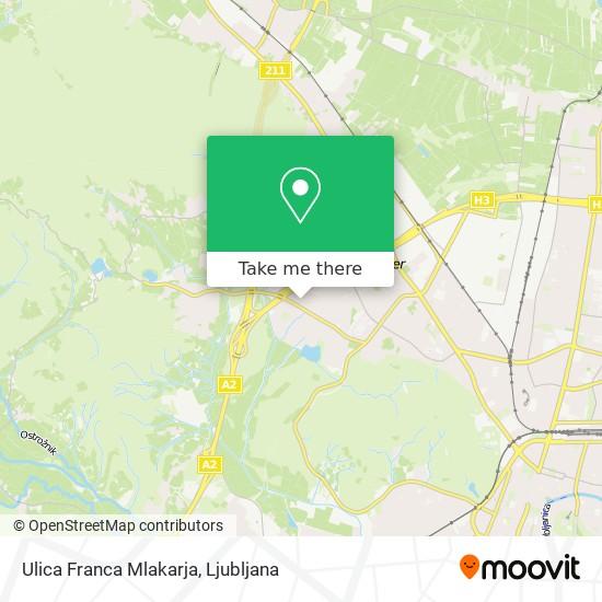 Ulica Franca Mlakarja map