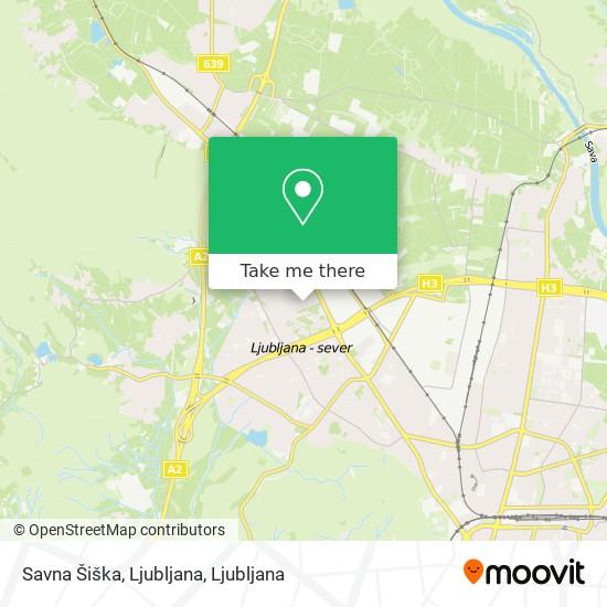 Savna Šiška, Ljubljana map