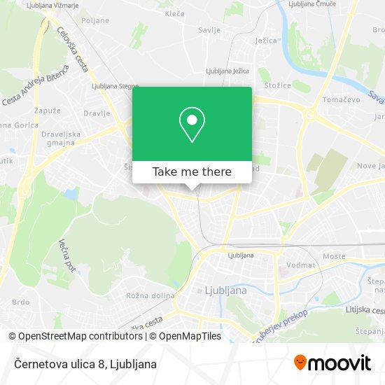 Černetova ulica 8 map