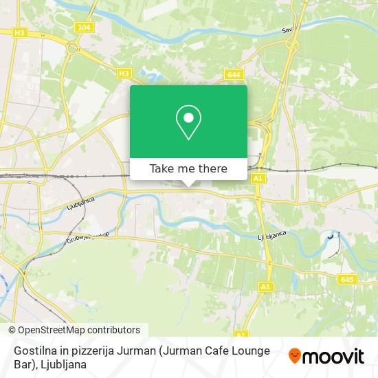 Gostilna in pizzerija Jurman (Jurman Cafe Lounge Bar) map