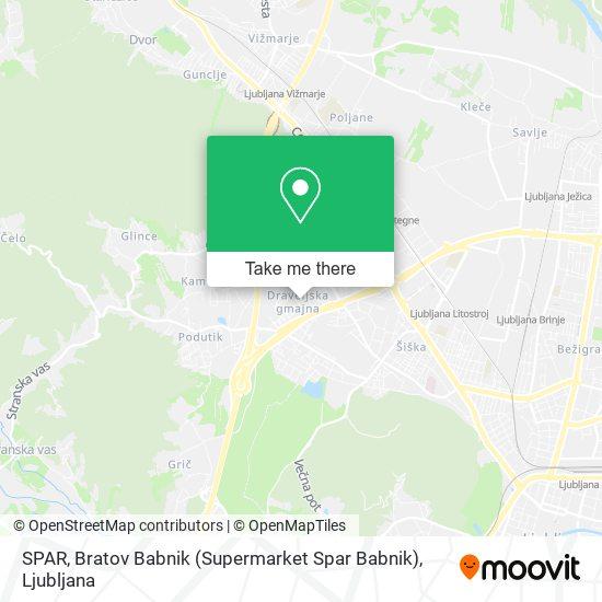 SPAR, Bratov Babnik (Supermarket Spar Babnik) map