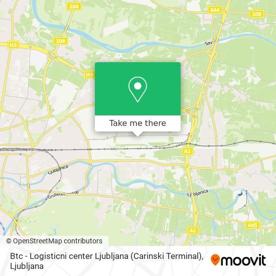Btc - Logisticni center Ljubljana (Carinski Terminal) map