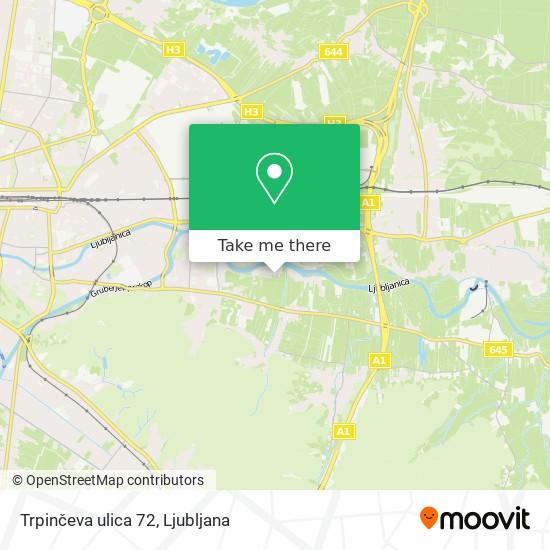 Trpinčeva ulica 72 map