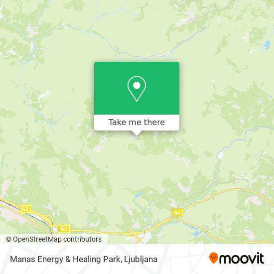 Manas Energy & Healing Park map