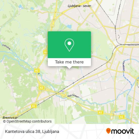 Kantetova ulica 38 map