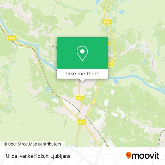 Ulica Ivanke Kožuh map