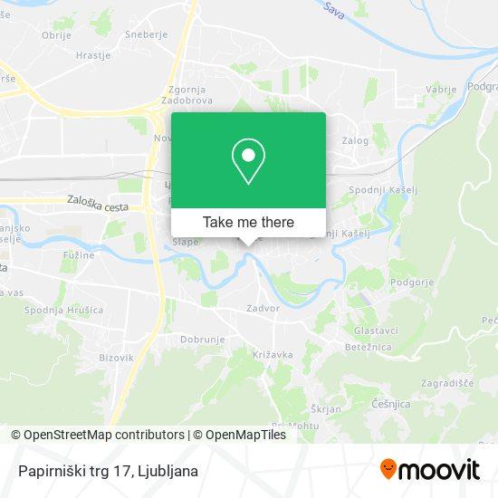 Papirniški trg 17 map