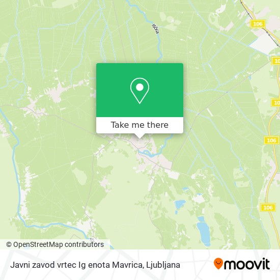 Javni zavod vrtec Ig enota Mavrica map