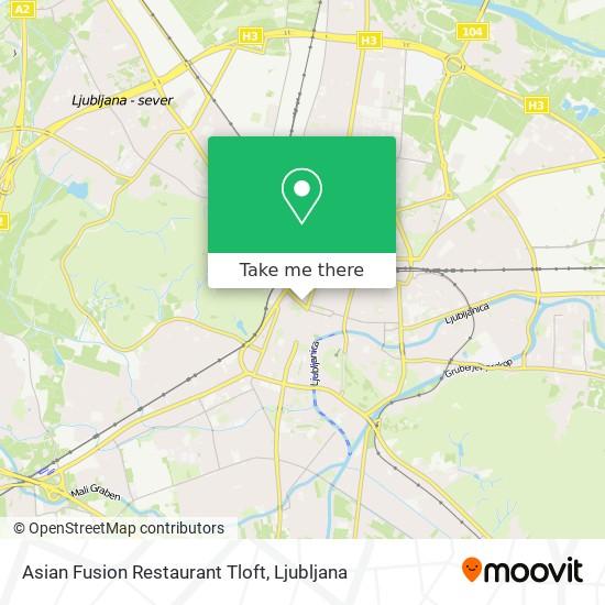 Asian Fusion Restaurant Tloft map