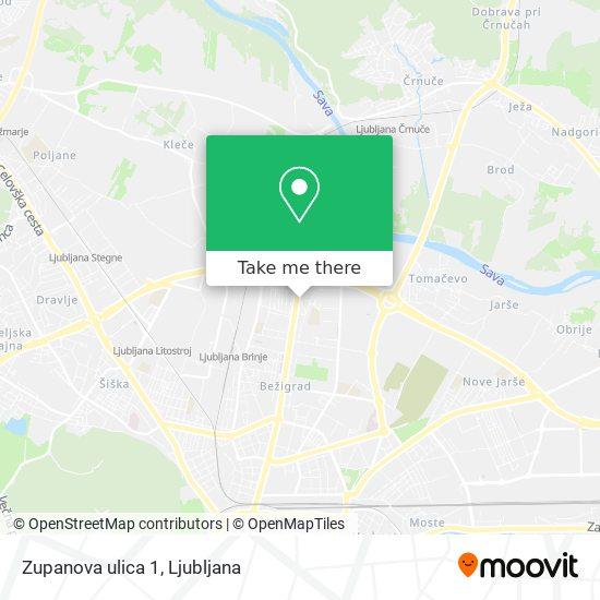 Zupanova ulica 1 map