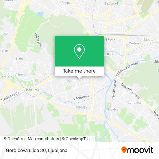 Gerbičeva ulica 30 map