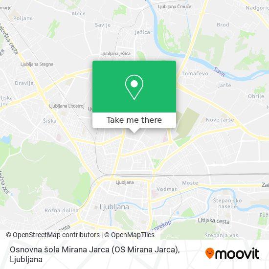 Osnovna šola Mirana Jarca (OS Mirana Jarca) map