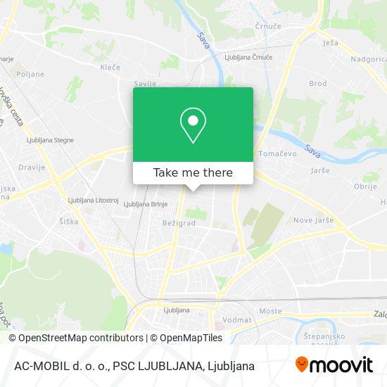 AC-MOBIL d. o. o., PSC LJUBLJANA map