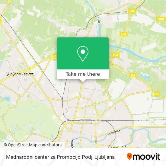 Mednarodni center za Promocijo Podj map