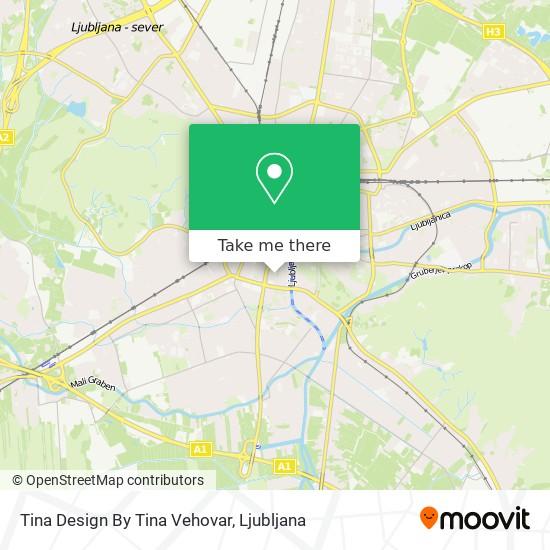 Tina Design By Tina Vehovar map