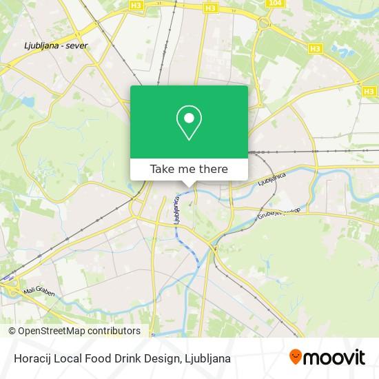 Horacij Local Food Drink Design map