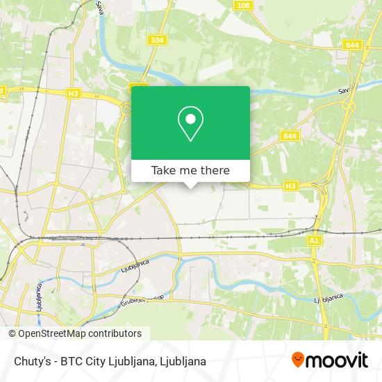Chuty's - BTC City Ljubljana map