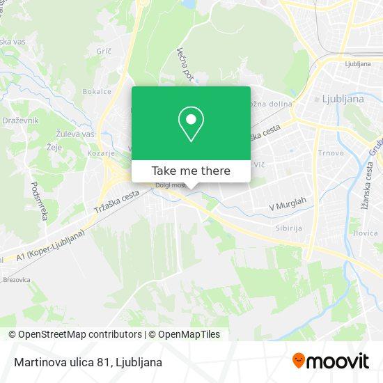 Martinova ulica 81 map