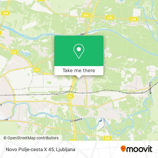 Novo Polje-cesta X 45 map