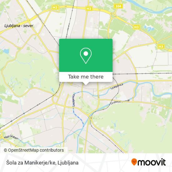 Šola za Manikerje/ke map