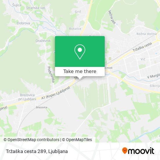 Tržaška cesta 289 map