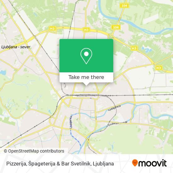 Pizzerija, Špageterija & Bar Svetilnik map