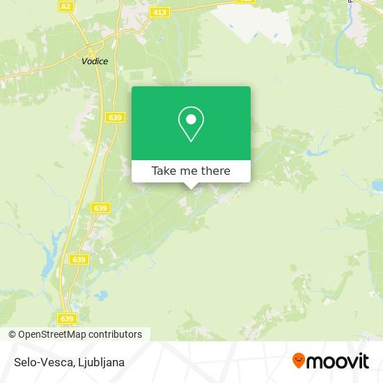Selo-Vesca map