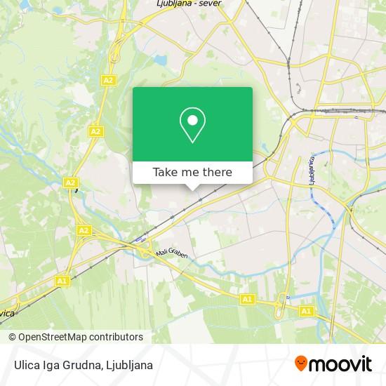 Ulica Iga Grudna map