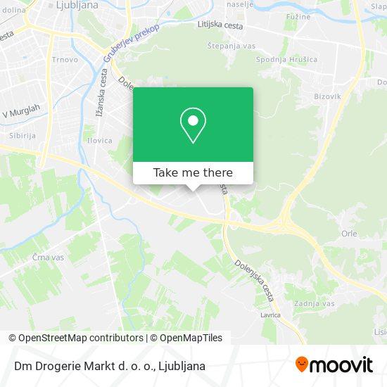 Dm Drogerie Markt d. o. o. map