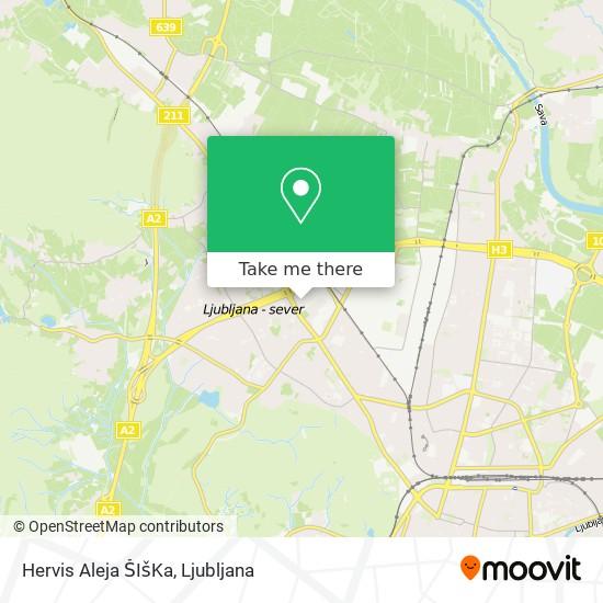 Hervis Aleja ŠIšKa map