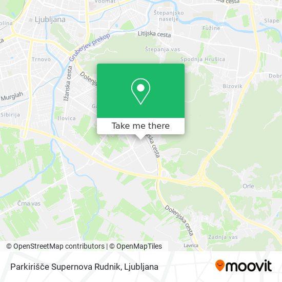 Parkirišče Supernova Rudnik map