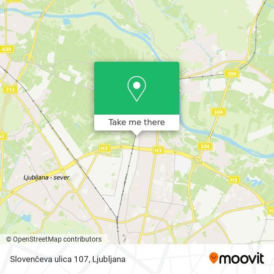 Slovenčeva ulica 107 map