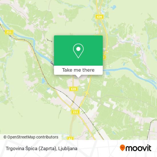 Trgovina Špica (Zaprta) map
