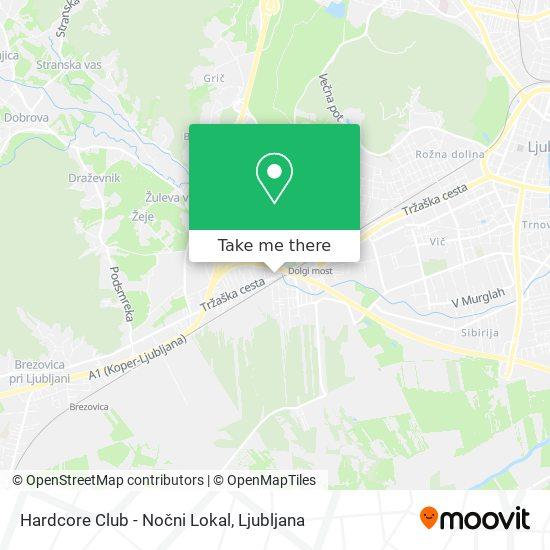 Hardcore Club - Nočni Lokal map