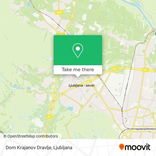 Dom Krajanov Dravlje map