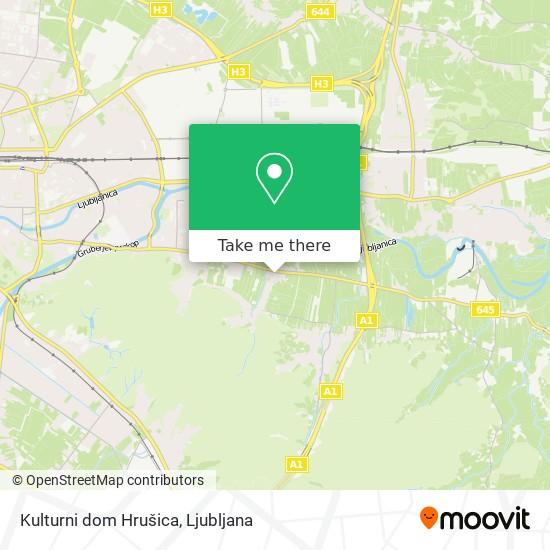 Kulturni dom Hrušica map