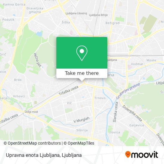Upravna enota Ljubljana map