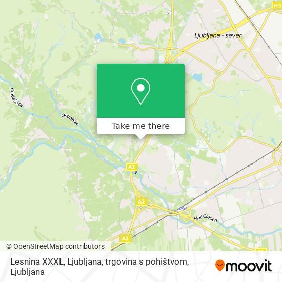 Lesnina XXXL, Ljubljana, trgovina s pohištvom map