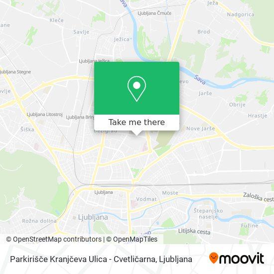 Parkirišče Kranjčeva Ulica - Cvetličarna map