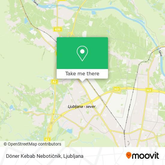 Döner Kebab Nebotičnik map