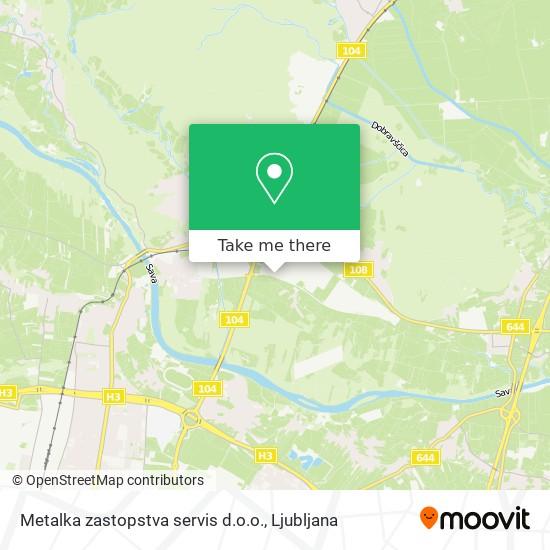 Metalka zastopstva servis d.o.o. map