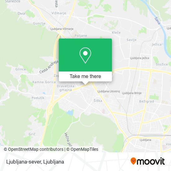 Ljubljana-sever map
