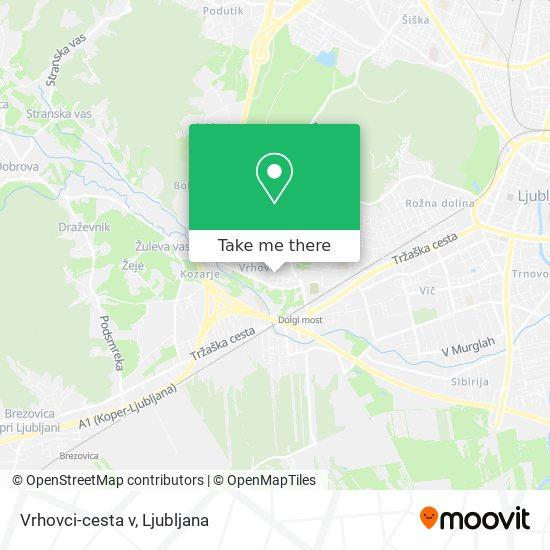 Vrhovci-cesta v map