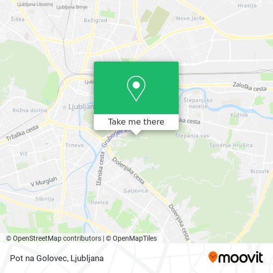 Pot na Golovec map